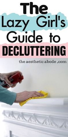 If you feel the need to declutter your home but don't know where to start, click through to find some easy ways to declutter your home without putting in much efforts. It's the only lazy girl's guide to decluttering you will ever need to have a clutter-free home. These home organizing and cleaning tips are easy to follow and will help you declutter your home in no time. #organization #declutter #organize #decluttering #lazygirl #tips #cleaning #home