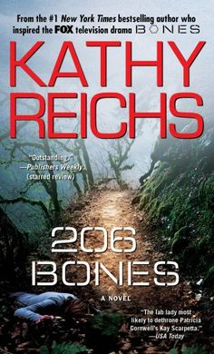 206 Bones: A Novel (Temperance Brennan) by Kathy Reichs