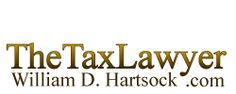 California Tax Lawyer William D Hartsock and his team of tax attorneys, CPAs, enrolled agents and bookkeepers offer aggressive representation before the IRS.