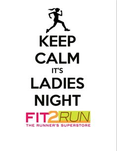 Looking for a fun night out with your girl friends? Checkout our Ladies Nights with the latest running gear, clinics, giveaways, treats, and more! #Fit2Run #LadiesNight #Run