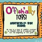 Tags for each grade level - K-5th....  Says:   You are O'fish'ally in _____ grade.   Cut out and tie to a baggie w/ goldfish crackers or swedish f...