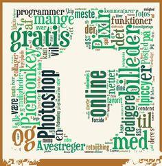 Lav din blogtekst om til en collage af ord Tagxedo, Tag Cloud, Online Photo Editing, Clouds, Tags, Inspiration, Alternative, Creative, Biblical Inspiration