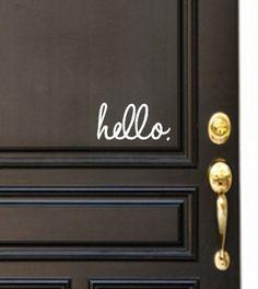 Hello Vinyl Door Decal - Hello Front Door Decals, Hello Home Office Decor, Custom Vinyl Decal, Hello Vinyl Hello Decal, Front Door Greet- - Decor Designs Decals Custom Vinyl, Custom Stickers, Home Living, Living Room, Decoration, My Dream Home, Home Projects, Home Improvement, Sweet Home
