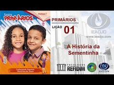 Pré-Aula - Lição 01 - A História da Sementinha - Primários