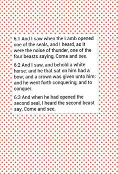 The Lamb opened the first seal and there was a voice of thunder indicating an event of tremendous importance was about to be revealed Each of the first four seals is introduced by one of the living creatures.
