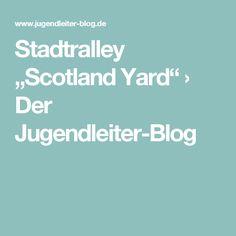 """Stadtralley """"Scotland Yard"""" › Der Jugendleiter-Blog"""
