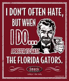 Georgia Bulldogs Fans. I Prefer to Hate (Anti-Florida). Metal Man Cave Sign