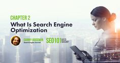What Is Search Engine Optimization in 2018