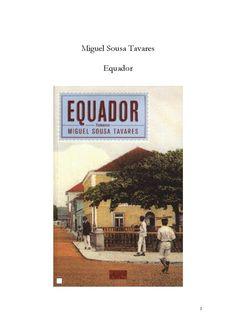 Equador  Miguel Sousa Tavares