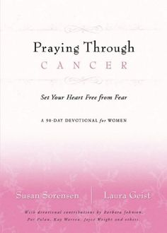 Praying Through Cancer: Set Your Heart Free from Fear: A 90-Day Devotional for Women - http://www.kindle-free-books.com/praying-through-cancer-set-your-heart-free-from-fear-a-90-day-devotional-for-women
