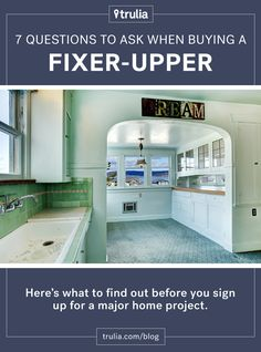 7 Questions to Ask When Buying a Fixer-Upper