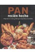 Pan recién hecho : haga pan en casa y obtenga magníficos resultados. Bath : Love Food, 2010 Love, Home, Facts, Amor