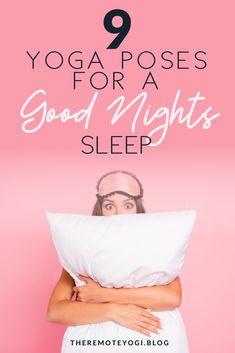 Struggling to sleep? check out this helpful video sharing nine yoga poses to help with a good nights sleep #yoga #sleeprelief #yogaforsleep