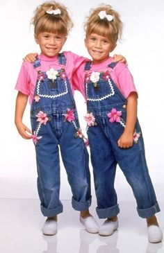 Mary Kate & Ashley from Full House.