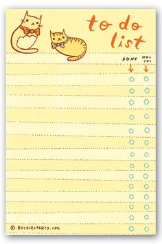 cat to-do list notepad, $8 at http://shop.boygirlparty.com