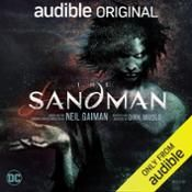 I finished listening to The Sandman by Neil Gaiman, Dirk Maggs, narrated by Michael Sheen, Neil Gaiman, Andy Serkis, Kat Dennings, Riz Ahmed, Bebe Neuwirth, Taron Egerton, James McAvoy, Samantha Morton on my Audible app. Try Audible and get it free.