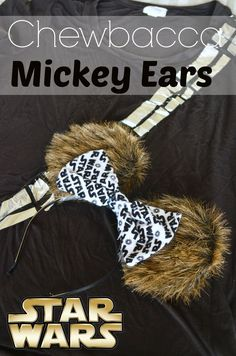 Chewbacca Mickey Ears- directions for Chewie ears and link to making an easy DIY duct tape shirt Disney Mickey Ears, Minnie Mouse, Disney Star Wars, Disney Diy, Diy Disney Ears, Disney 2017, Cute Disney, Disney Ideas, Disney Crafts