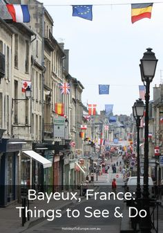 Things to see and do in Bayeux, France. // Click the image to find out what you should include in your visit to Bayeux. Normandy Beach, Normandy France, Best Vacation Destinations, Best Vacations, European Destination, European Travel, European Vacation, Paris Travel, France Travel