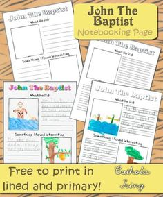 Continuing on with our Religious notebooking project, today I'm posting a printable St. John The Baptist notebooking page. This goes with pages in Tell Me About The Catholic Faith (TMACF), or. Bible School Crafts, Bible Crafts For Kids, Bible Lessons For Kids, Kids Bible, Kid Crafts, Preschool Bible Activities, Sunday School Activities, Sunday School Lessons, Catholic Kids