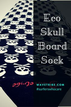 A customer favorite and Wave Tribe classic the skull boardsock will let your bro's know how bad-ass you are.