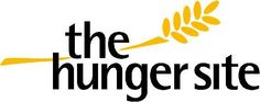 TheHungerSite.org...click to give food daily for free (paid for by advertisers).