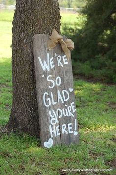 Hey, I found this really awesome Etsy listing at https://www.etsy.com/listing/185517740/wedding-sign-were-so-glad-your-here