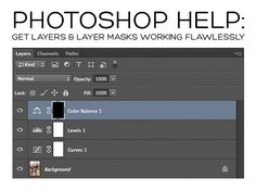 Photoshop Help: Get Your Layers  Layer Masks Working Flawlessly