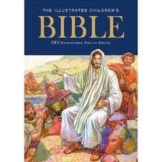 The Illustrated Children's Bible - CEV  look at this