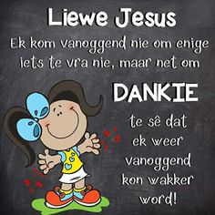 Good Morning Good Night, Good Morning Wishes, Day Wishes, Merry Christmas Message, Inspirational Qoutes, Motivational, Goeie Nag, Goeie More, Afrikaans Quotes
