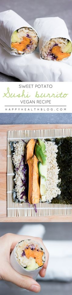 SWEET POTATO SUSHI BURRITO - healthy, vegan, clean, recipe, organic - happyhealthblog - Photo: Natalie Yonan