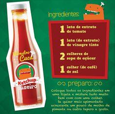 Ketchup Caseiro do Monstro Cuca Quem ai é doido por Ketchup? Essa receita além de ser muito mais saudável, é tão fácil de fazer e tão gostosa que você vai pensar duas vezes antes de comprar ele pronto.