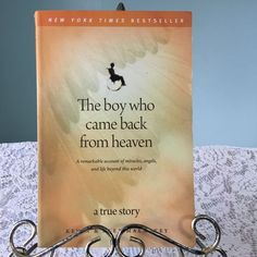 Authors: Kevin and Alex Malarkey. Title: The boy who came back from heaven : A remarkable account of miracles, angels, and life beyond this world. True Story. Condition: Very good; Has some minor shelf wear to front and back cover;. | eBay!