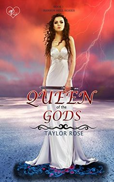Queen of the Gods (Hanson Hell Series #1) by [Rose, Taylor]