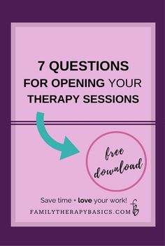 This post covers 7 questions that will help you set goals, evaluate therapy, and assess counseling clients' significant relationships   7 Questions for Opening Your Therapy Sessions
