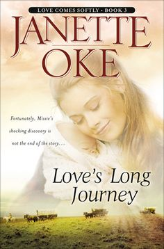 Love's Long Journey, Revised Edition  by: Janette Oke