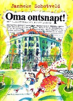 Oma ontsnapt! - Janneke Schotveld