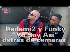 "Redimi2 + Funky ""Yo Soy Asi"" del Projecto MAS (Making The Video)"