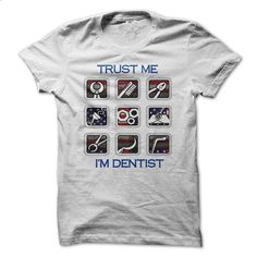 Dentist T-shirt - #women #army t shirts. PURCHASE NOW => https://www.sunfrog.com/LifeStyle/Dentist-T-shirt-62061489-Guys.html?60505 http://tmiky.com/pinterest