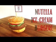 How to Make a Nutella Ice-cream Burger - A Burger Collaboration video! - YouTube