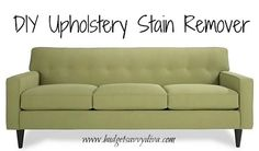 DIY Upholstery Stain Remover | Budget Savvy Diva