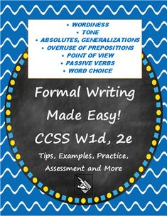 """$ Unpack CCSS W1d and 2e to """"establish and maintain a formal style""""…"""