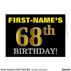 """Shop Black, Imitation Gold BIRTHDAY"""" Card created by AponxDesigns. Birthday Greeting Cards, Custom Greeting Cards, Birthday Greetings, Black Colour Background, First Names, White Envelopes, Thoughtful Gifts, Wrapping, Prints"""