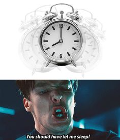 You should have let Khan sleep.