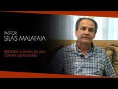 Pr. Silas Malafaia Responde a Ironia de Lula Contra Pastores - YouTube