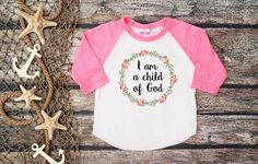 I am  a Child of God Christian Shirt Baby by bravelittleleaders