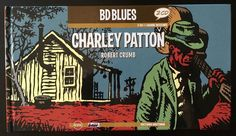BD Blues Charley Patton Robert Crumb 2CD Set with Booklet RARE!