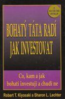 Bohatý táta radí jak investovat