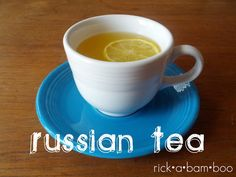 Russian tea recipe @ Rick•a•bam•boo warm and citrusy and no actual tea #tea