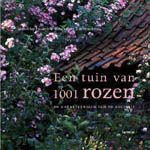 Een tuin van 1001 rozen (De Loverlij)