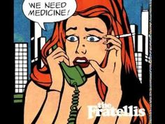 The Fratellis - We Need Medicine - 2013